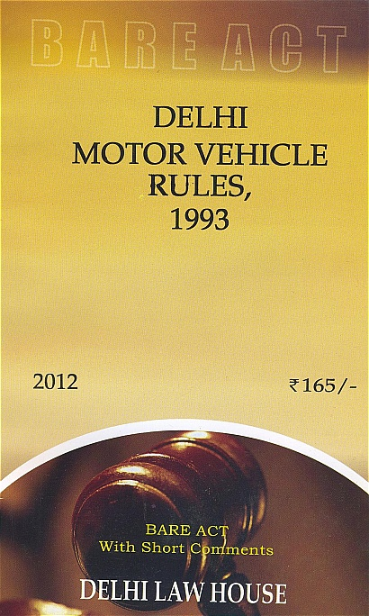 Delhi Motor Vehicle Rules, 1993