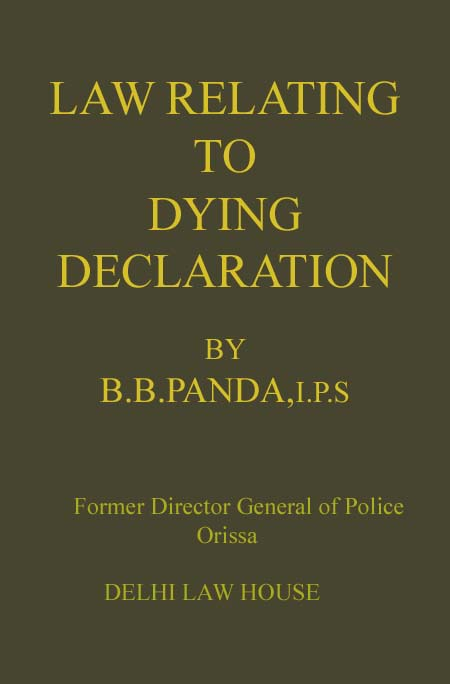 C. D. Fields : Law Relating to Dying Declaration,  2nd Edn.