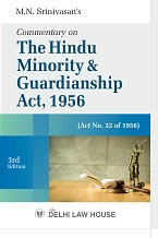 Srinivasan M.N.s : Commentary on The Hindu Minority & Guardianship Act, 1956, 2nd Edn., R/P