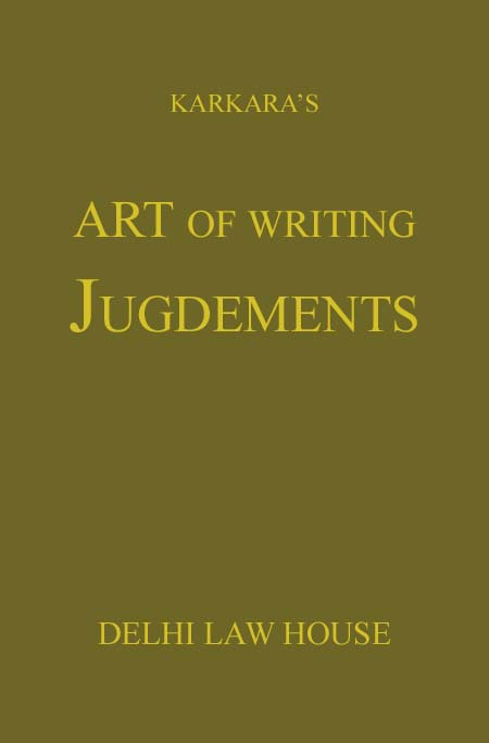 Karkaras : Art of Writing Judgments,  4th New  Edn.